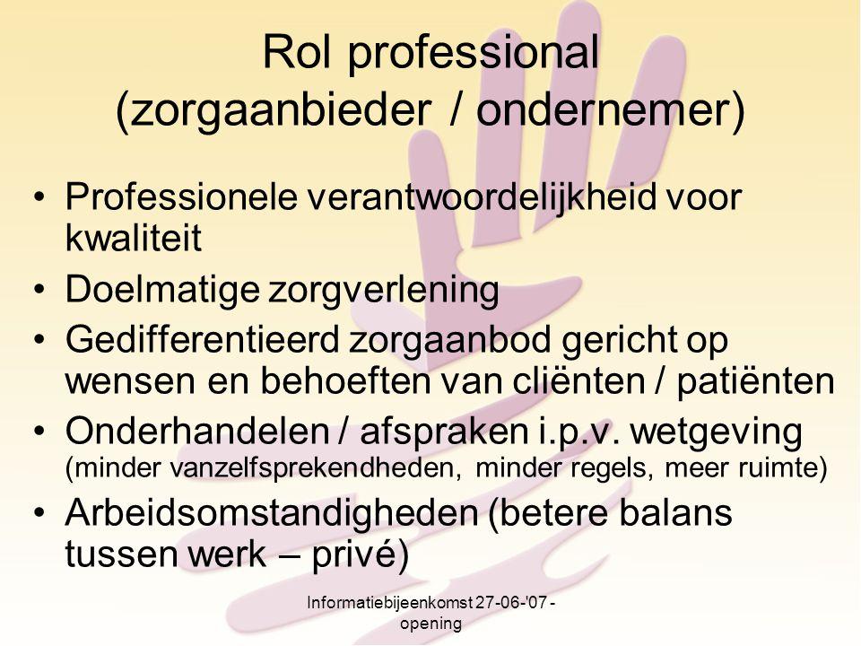 Rol professional (zorgaanbieder / ondernemer)