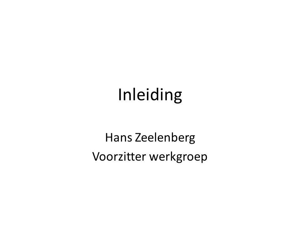 Hans Zeelenberg Voorzitter werkgroep