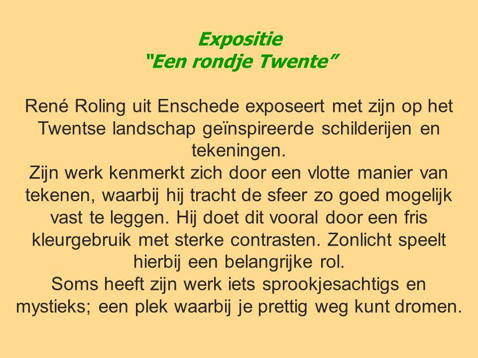 Expositie Een rondje Twente René Roling uit Enschede exposeert met zijn op het Twentse landschap geïnspireerde schilderijen en tekeningen.