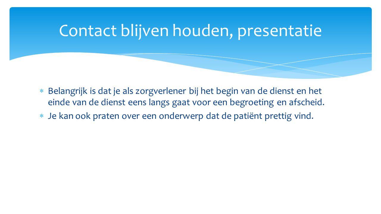 Contact blijven houden, presentatie