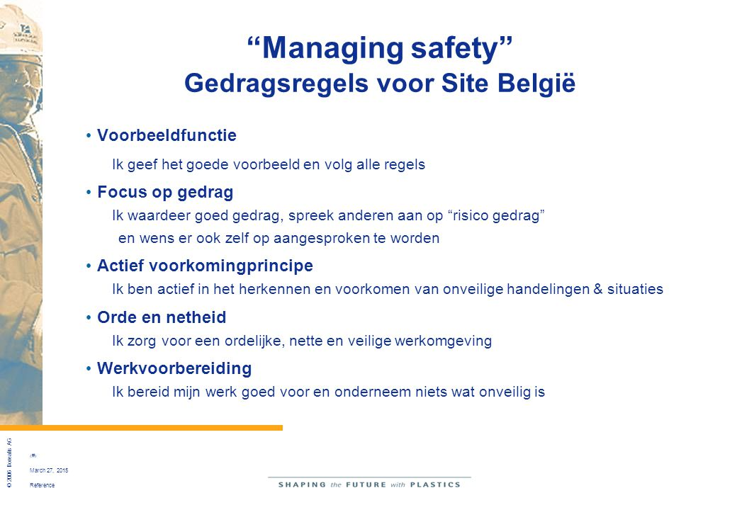 Managing safety Gedragsregels voor Site België