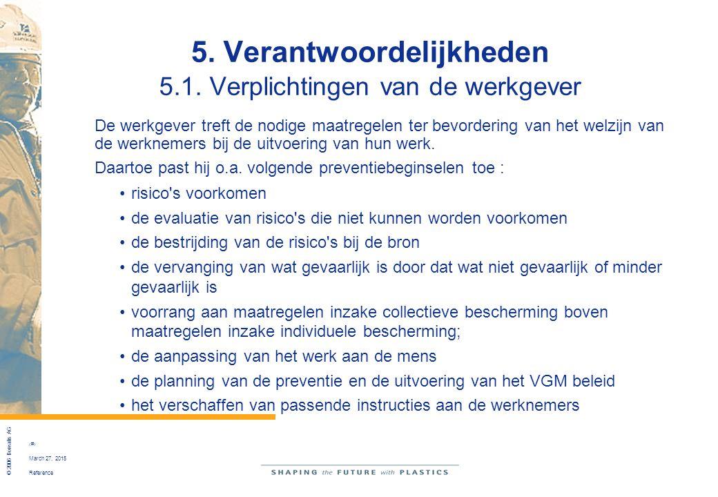5. Verantwoordelijkheden 5.1. Verplichtingen van de werkgever