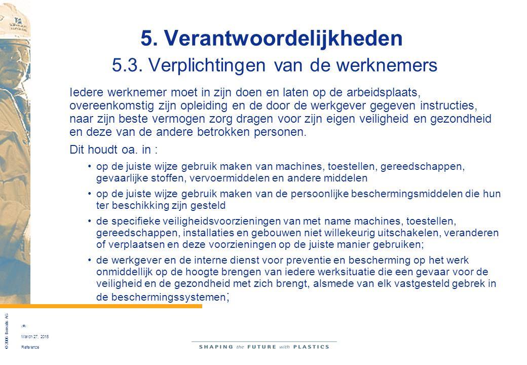 5. Verantwoordelijkheden 5.3. Verplichtingen van de werknemers