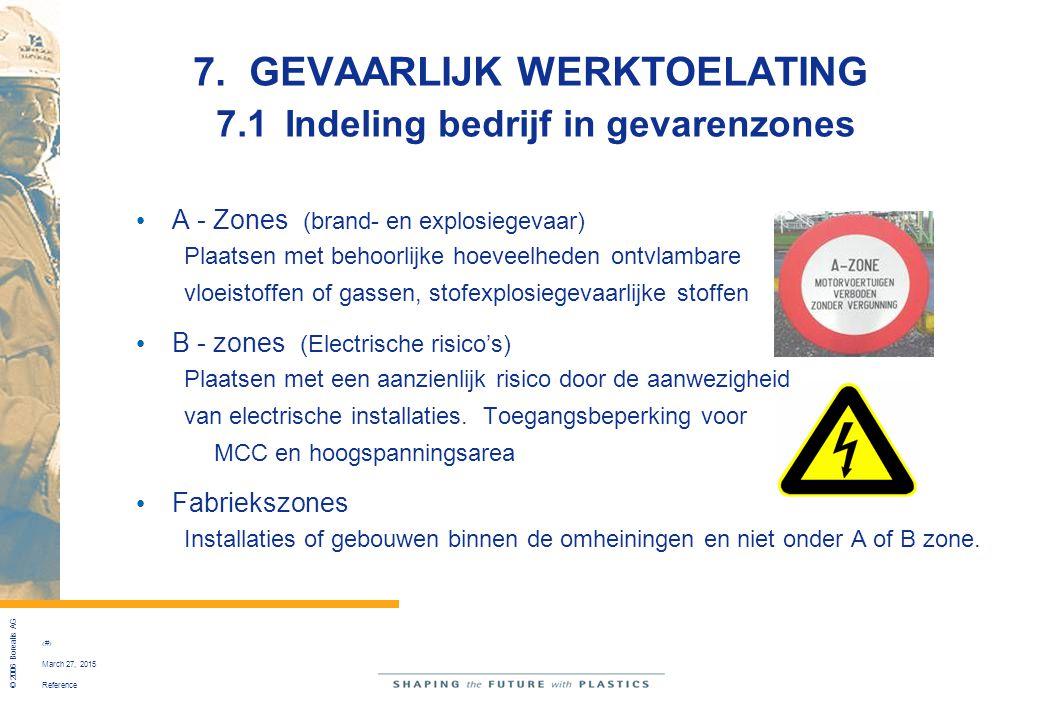 7. GEVAARLIJK WERKTOELATING 7.1 Indeling bedrijf in gevarenzones