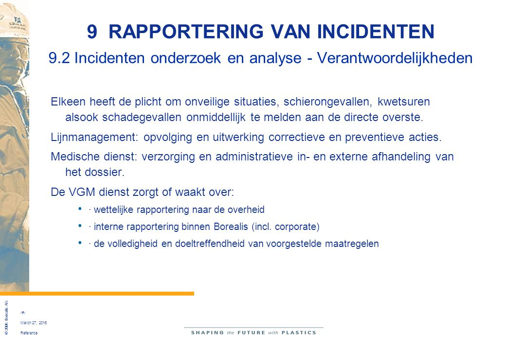 9 RAPPORTERING VAN INCIDENTEN 9