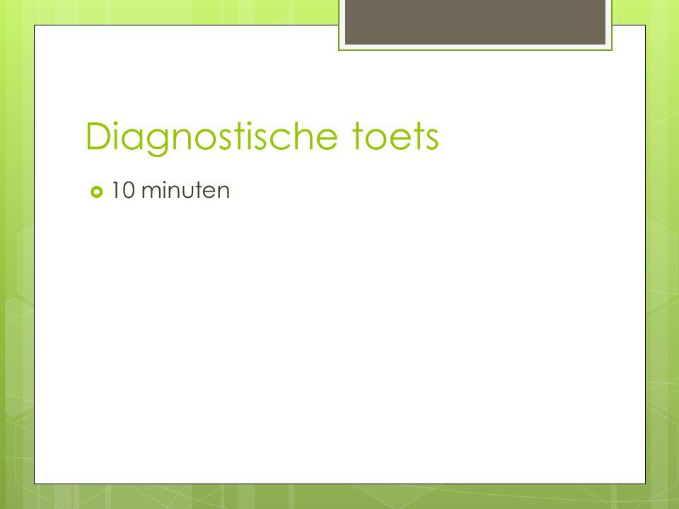 Diagnostische toets 10 minuten