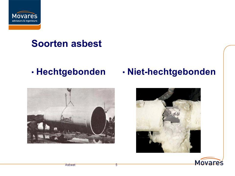Soorten asbest Hechtgebonden Niet-hechtgebonden