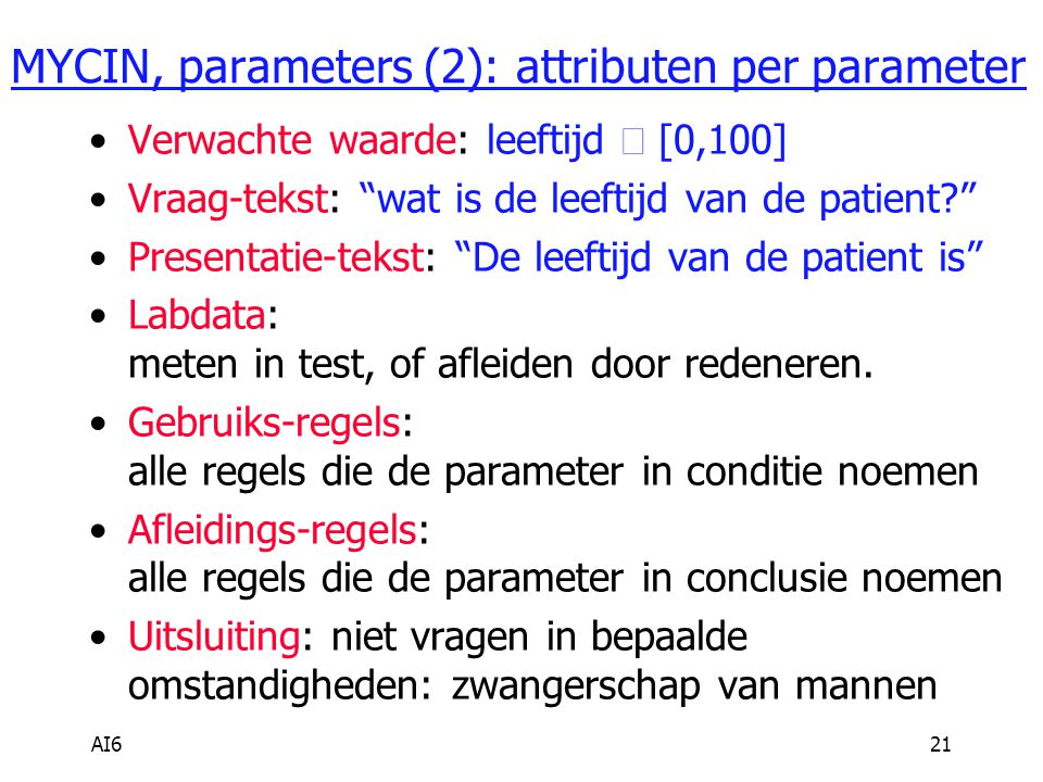 MYCIN, parameters (2): attributen per parameter