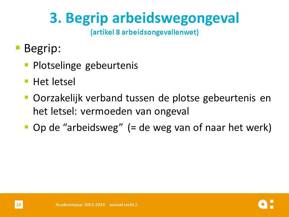 3. Begrip arbeidswegongeval (artikel 8 arbeidsongevallenwet)