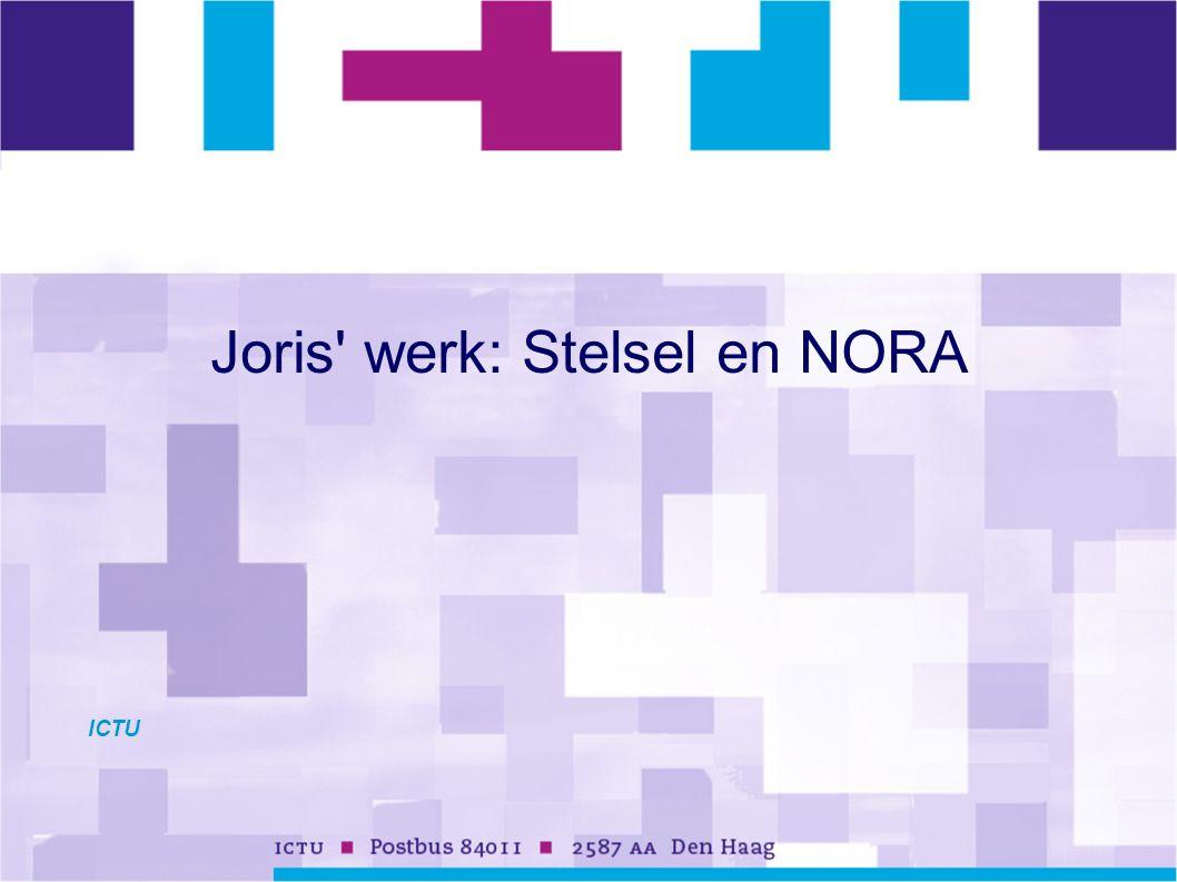 Joris werk: Stelsel en NORA