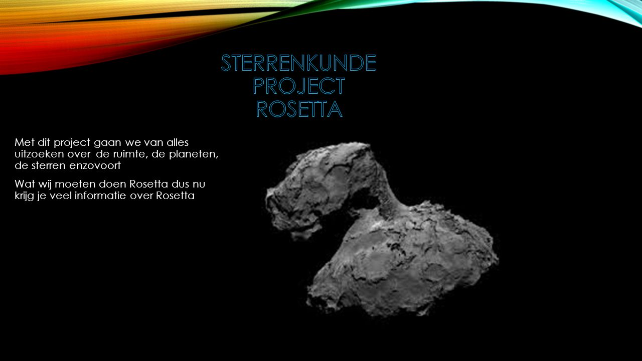 Sterrenkunde project Rosetta