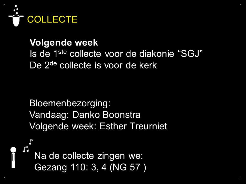 COLLECTE Volgende week Is de 1ste collecte voor de diakonie SGJ
