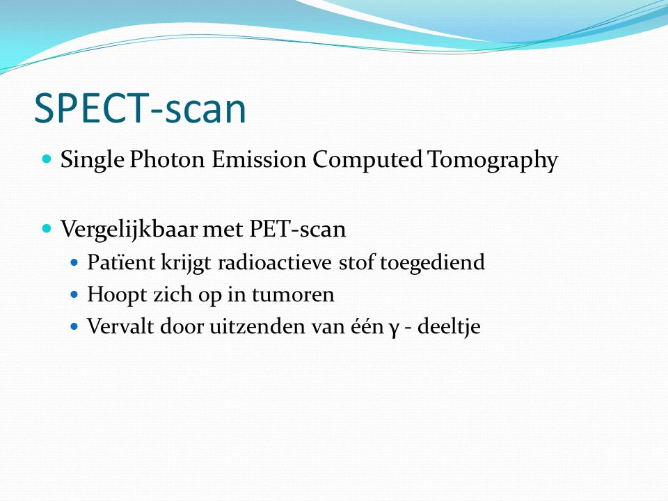 SPECT-scan Single Photon Emission Computed Tomography