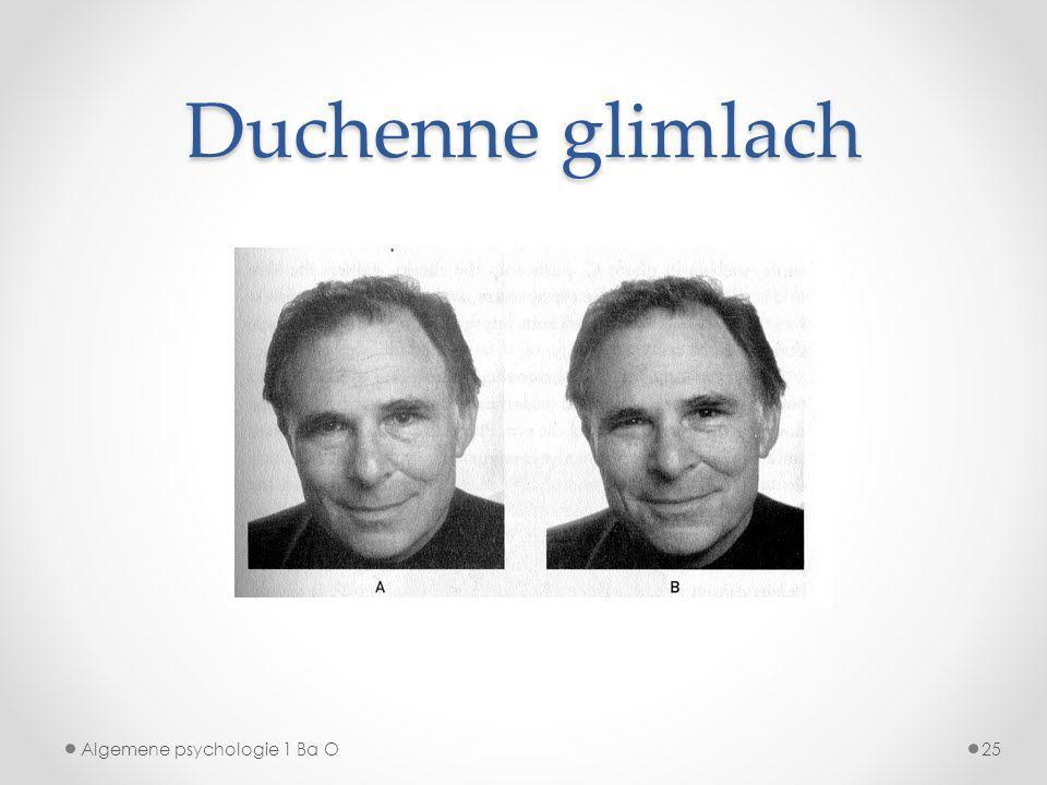 Duchenne glimlach Algemene psychologie 1 Ba O