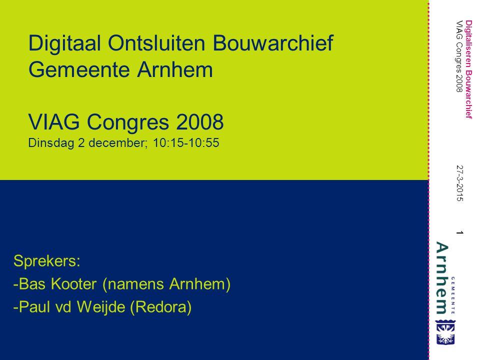 Sprekers: Bas Kooter (namens Arnhem) Paul vd Weijde (Redora)