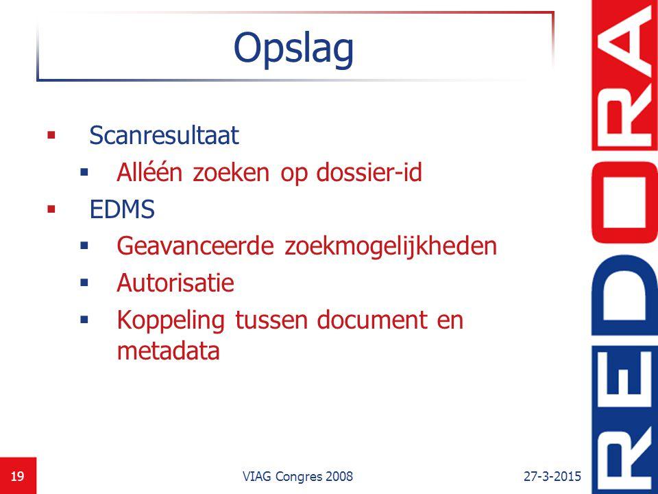 Opslag Scanresultaat Alléén zoeken op dossier-id EDMS