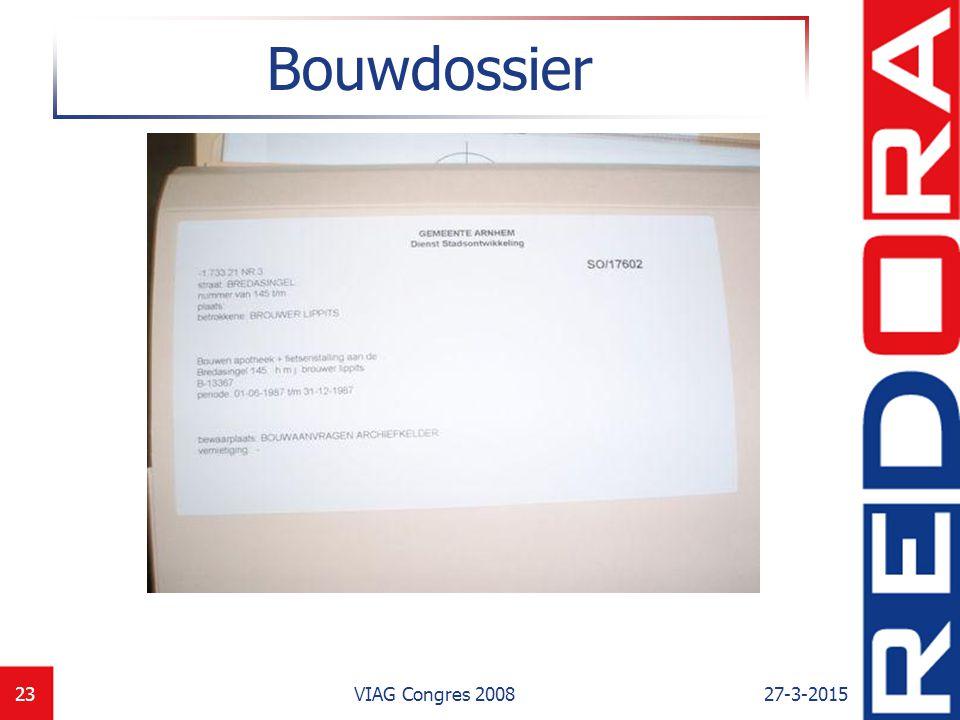Bouwdossier VIAG Congres 2008 8-4-2017