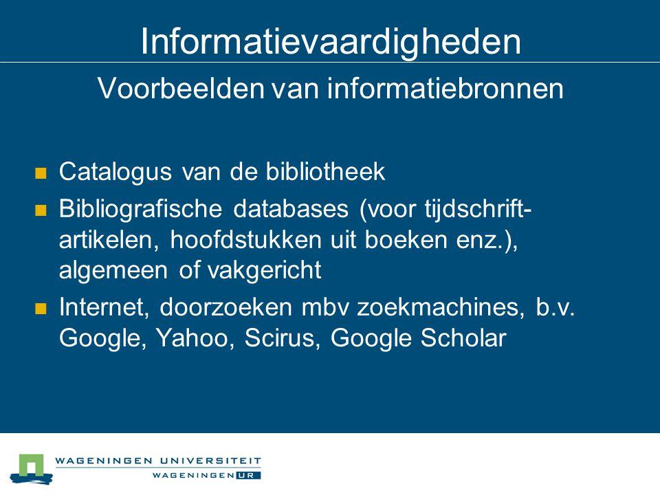 Informatievaardigheden Voorbeelden van informatiebronnen
