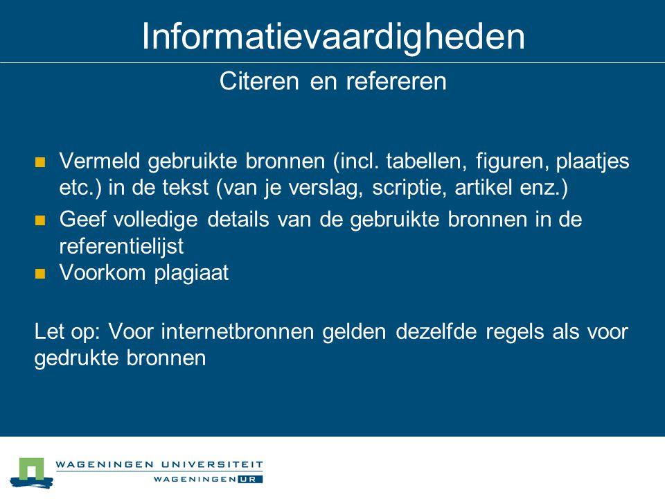 Informatievaardigheden Citeren en refereren