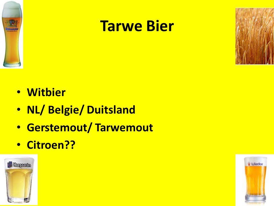 Tarwe Bier Witbier NL/ Belgie/ Duitsland Gerstemout/ Tarwemout