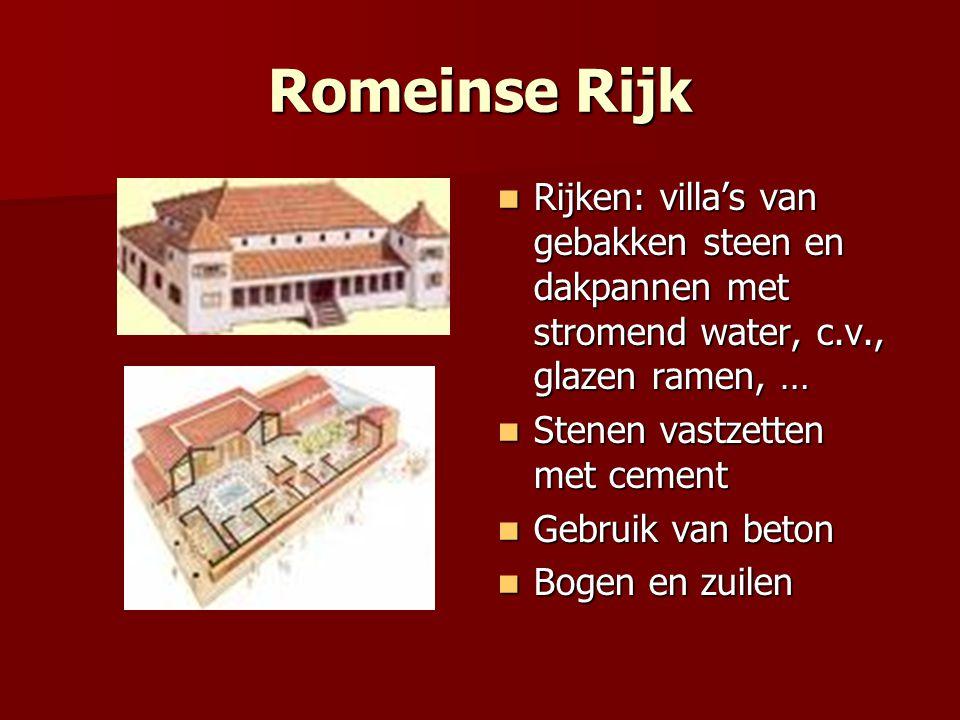 Romeinse Rijk Rijken: villa's van gebakken steen en dakpannen met stromend water, c.v., glazen ramen, …