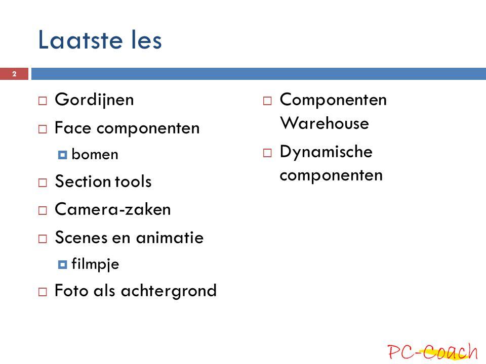 Laatste les Gordijnen Face componenten Section tools Camera-zaken