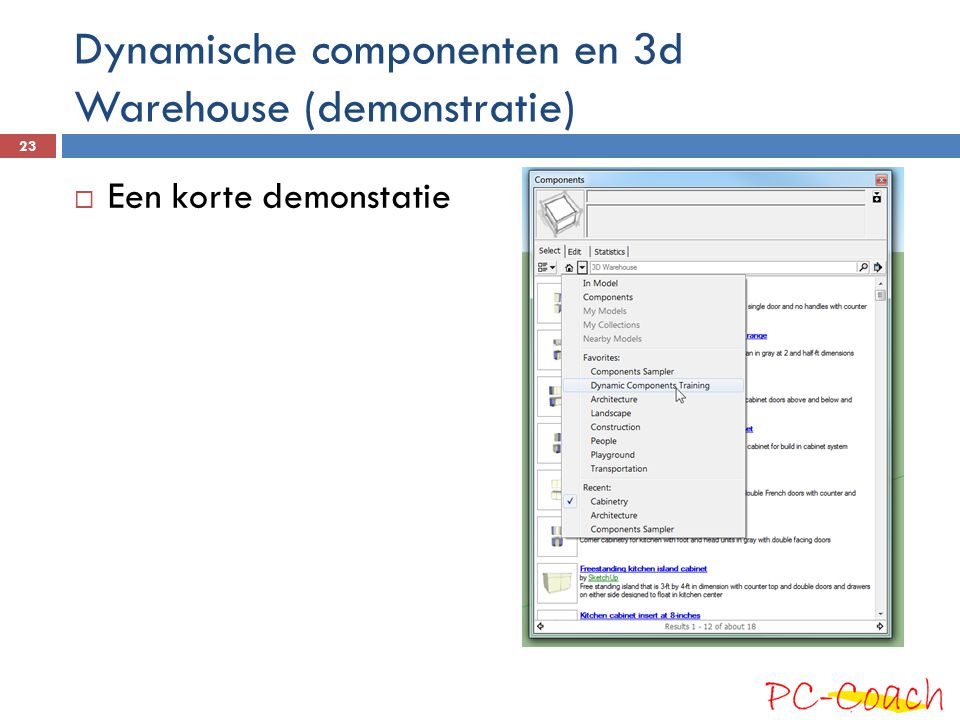 Dynamische componenten en 3d Warehouse (demonstratie)