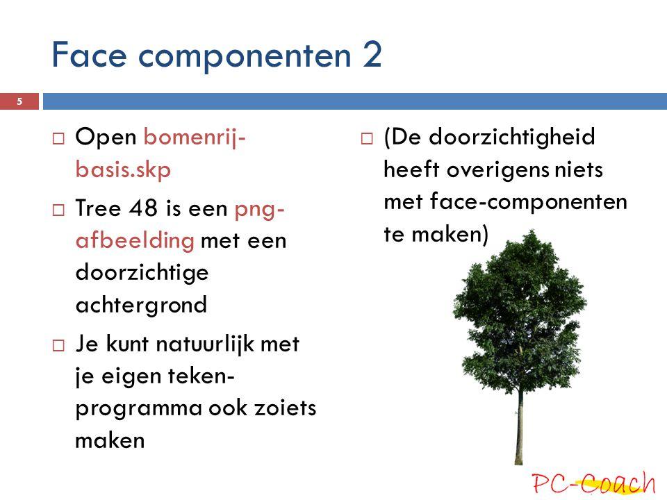 Face componenten 2 Open bomenrij- basis.skp