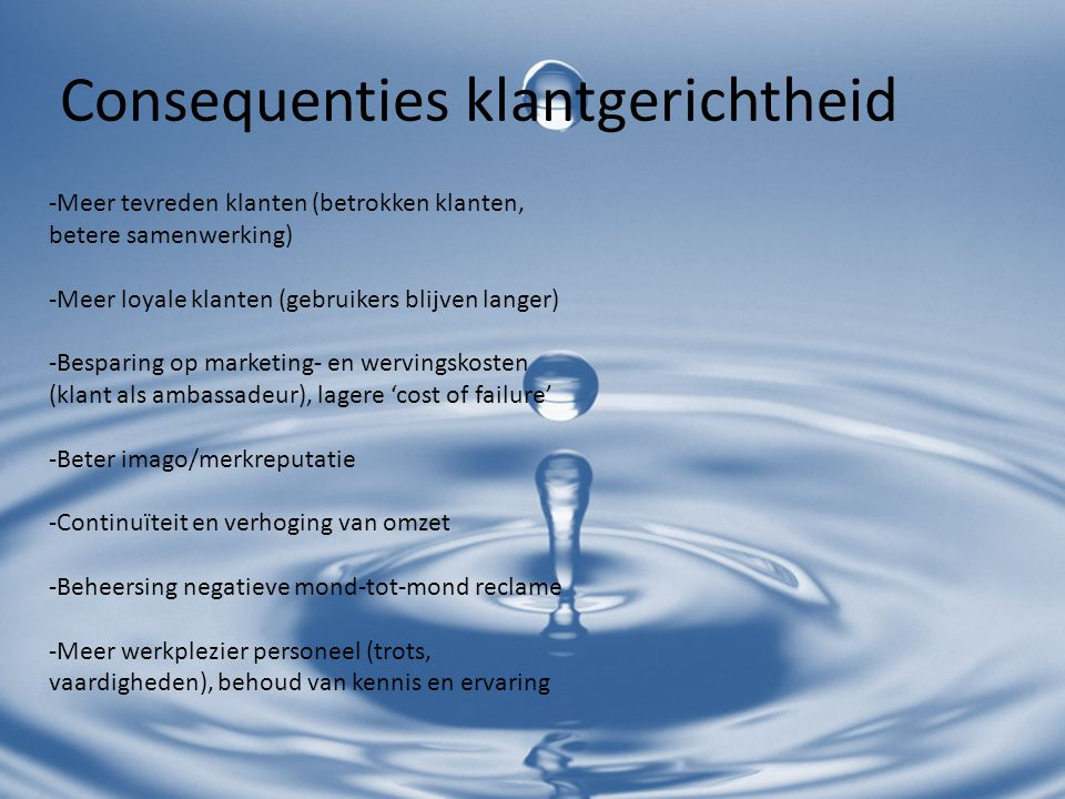 Consequenties klantgerichtheid