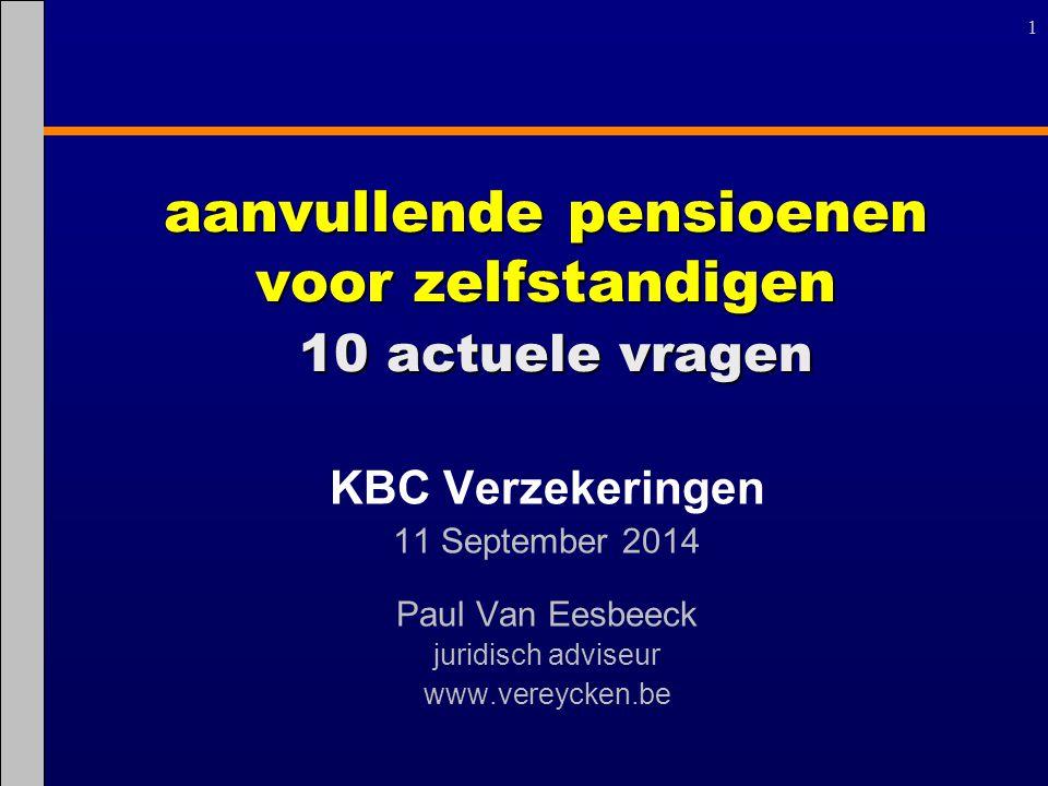 aanvullende pensioenen voor zelfstandigen 10 actuele vragen