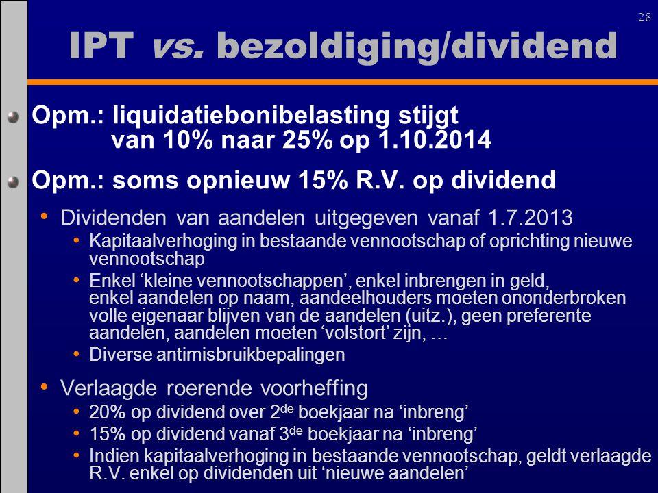 IPT vs. bezoldiging/dividend