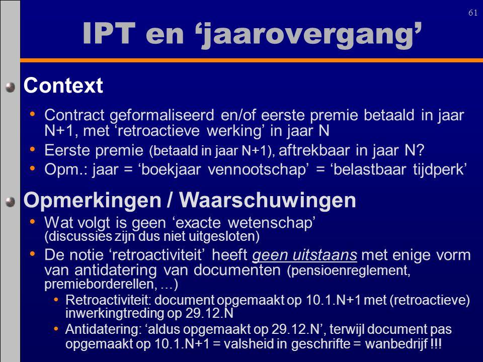 IPT en 'jaarovergang' Context Opmerkingen / Waarschuwingen