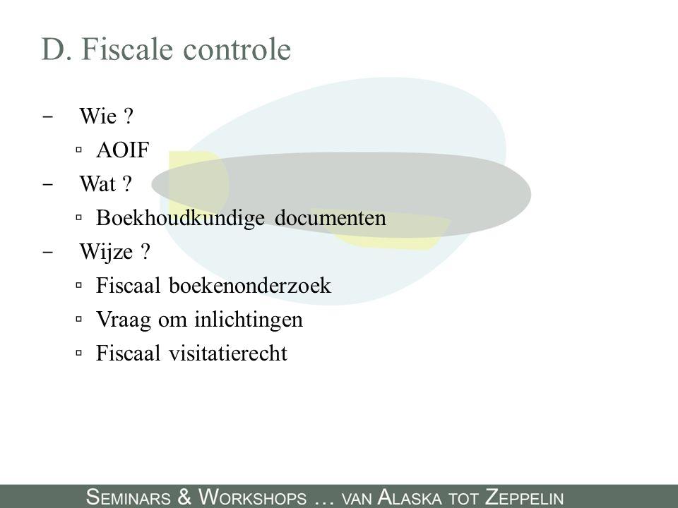 D. Fiscale controle Wie AOIF Wat Boekhoudkundige documenten