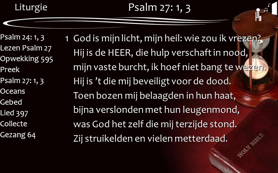 Psalm 27: 1, 3