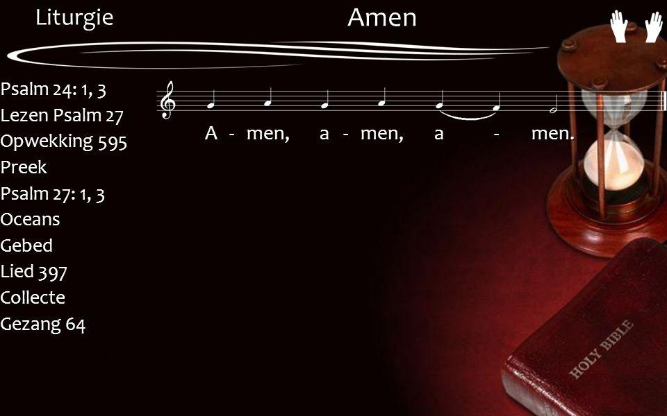 Amen A - men, a - men, a - men.
