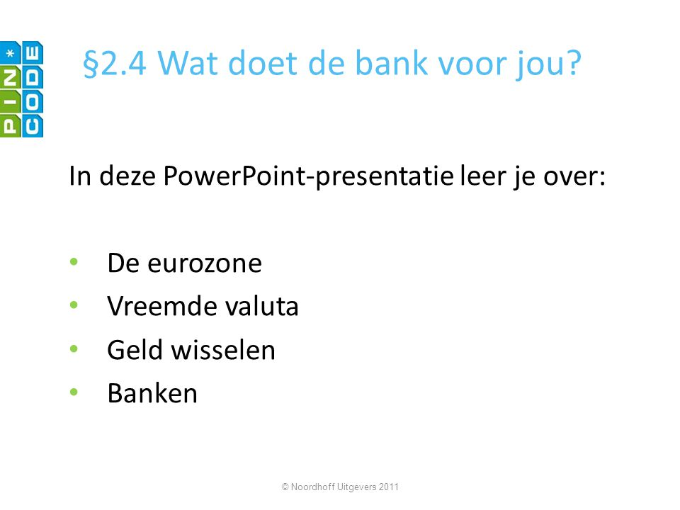 §2.4 Wat doet de bank voor jou
