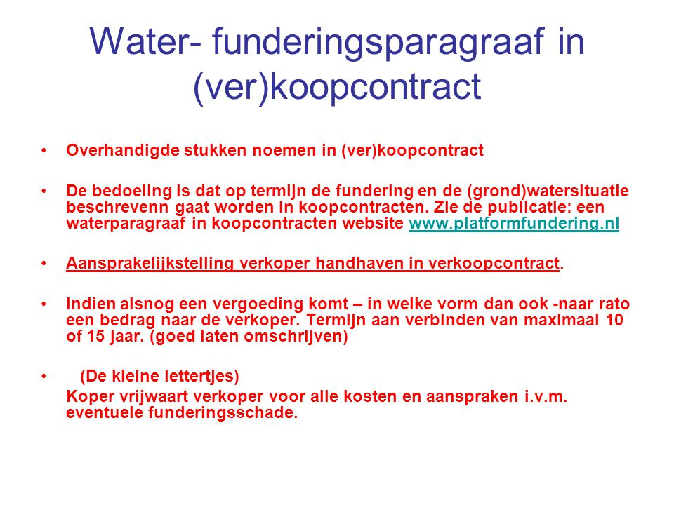 Water- funderingsparagraaf in (ver)koopcontract