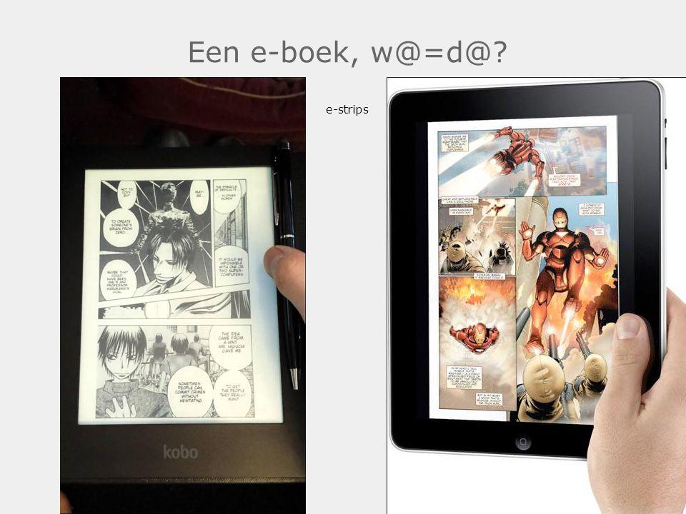 Een e-boek, w@=d@ e-strips