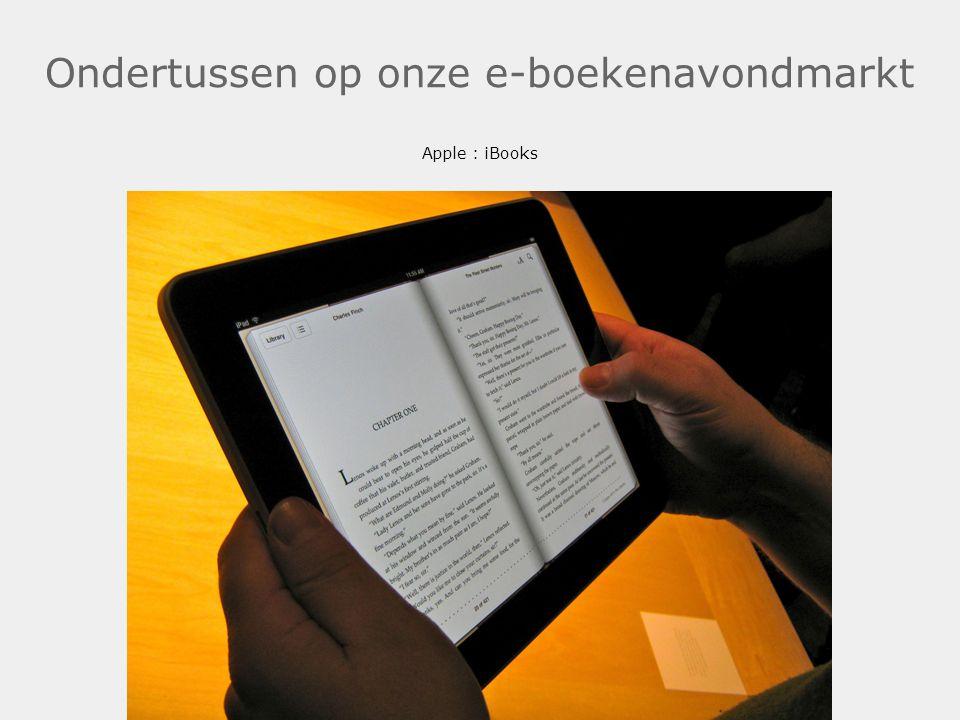 Ondertussen op onze e-boekenavondmarkt Apple : iBooks .