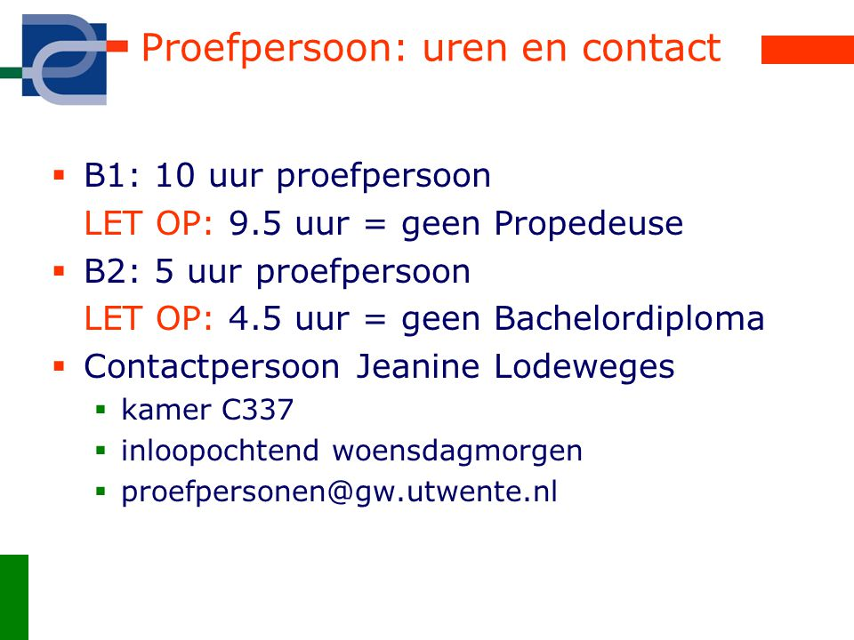 Proefpersoon: uren en contact
