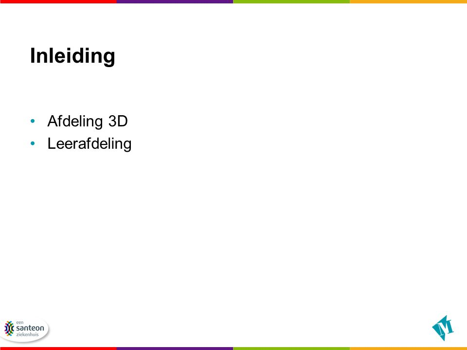 Inleiding Afdeling 3D Leerafdeling