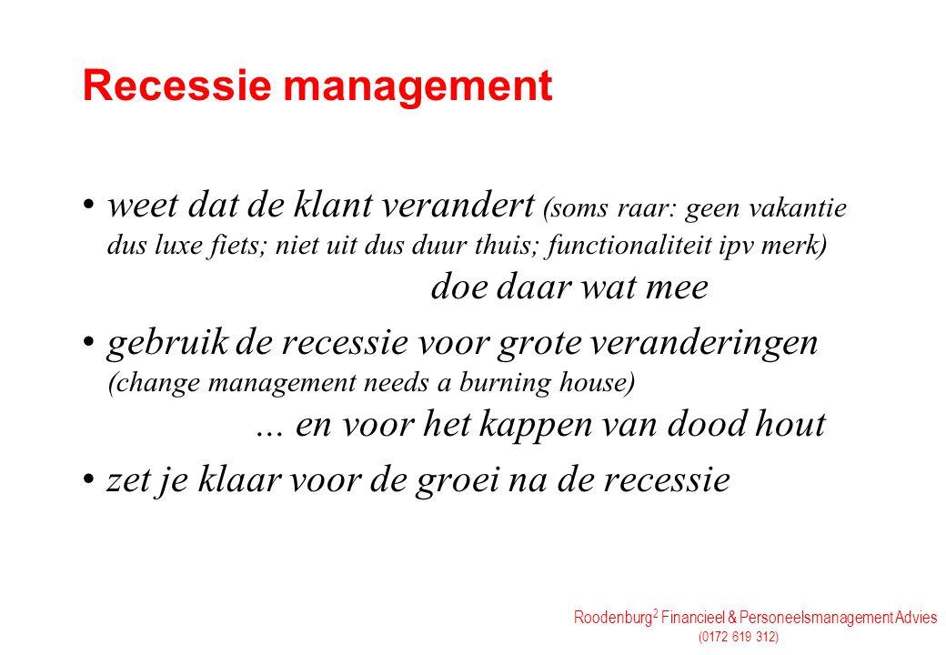 Recessie management