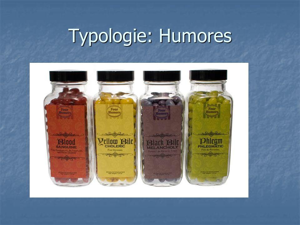 Typologie: Humores Humores Ga naar: navigatie, zoeken
