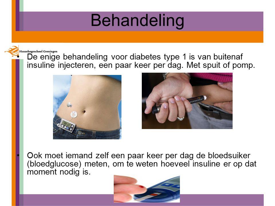 Behandeling De enige behandeling voor diabetes type 1 is van buitenaf insuline injecteren, een paar keer per dag. Met spuit of pomp.