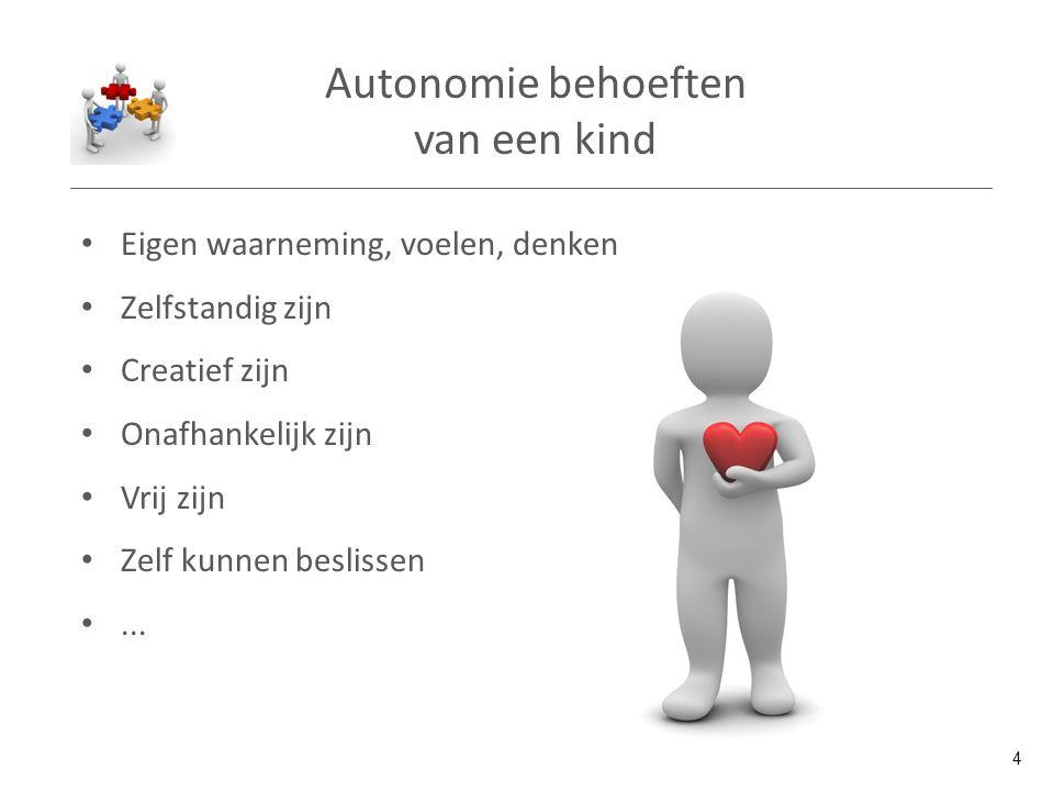 Autonomie behoeften van een kind