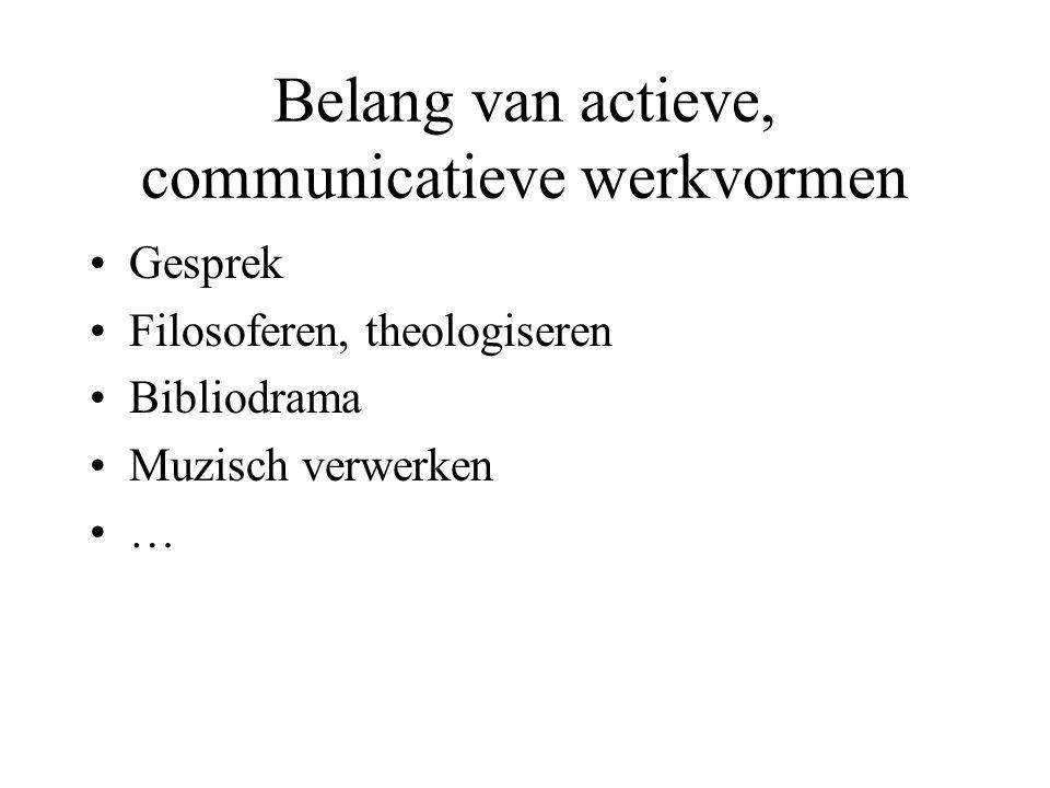 Belang van actieve, communicatieve werkvormen