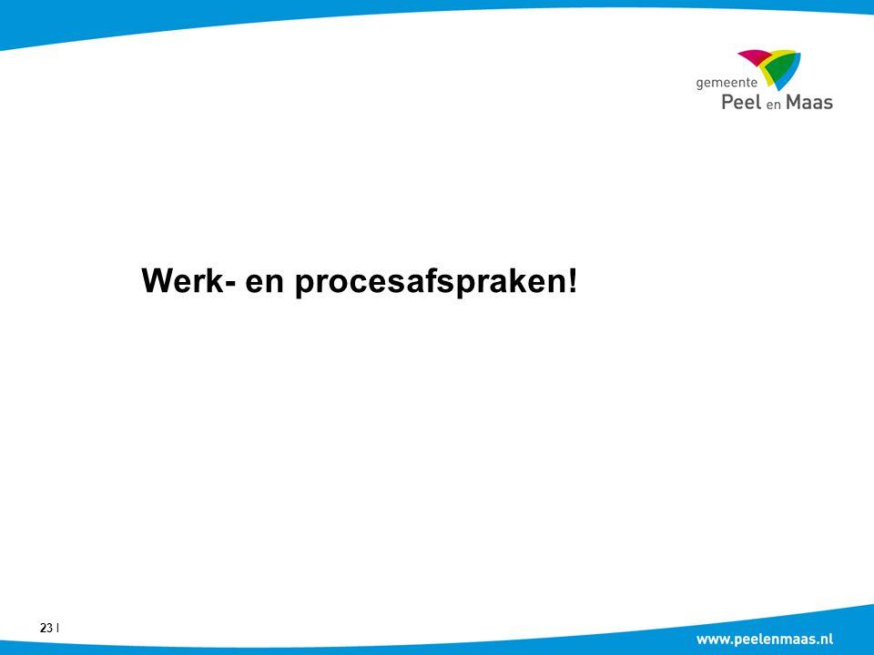 Werk- en procesafspraken!