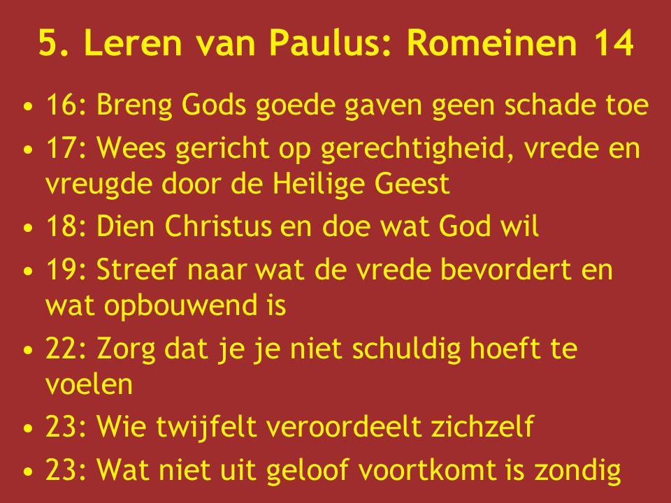 5. Leren van Paulus: Romeinen 14