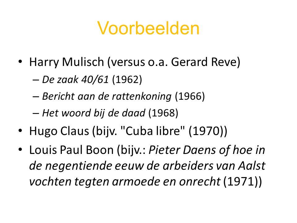 Voorbeelden Harry Mulisch (versus o.a. Gerard Reve)