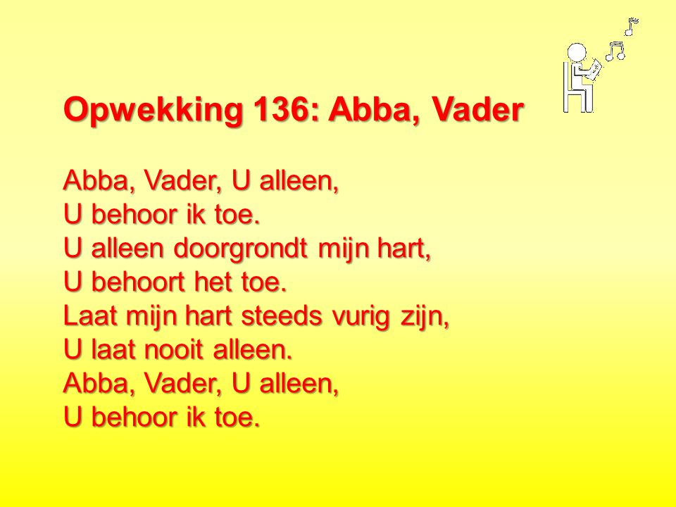 Opwekking 136: Abba, Vader